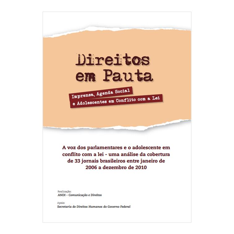 A Voz dos Parlamentares e o Adolescente em Conflito com a Lei - Andi, 2012