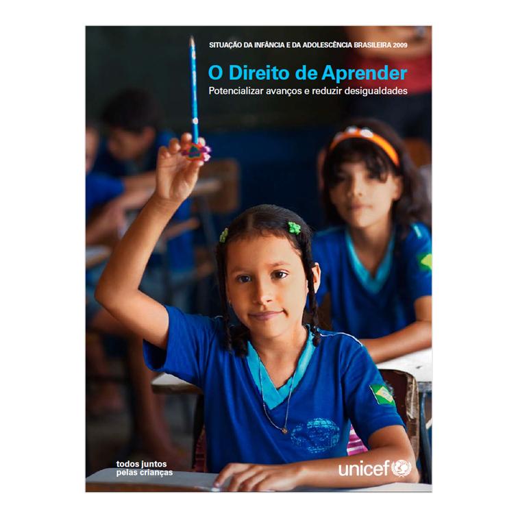 Situação da Infância e da Adolescência Brasileira 2009 - Unicef, 2009