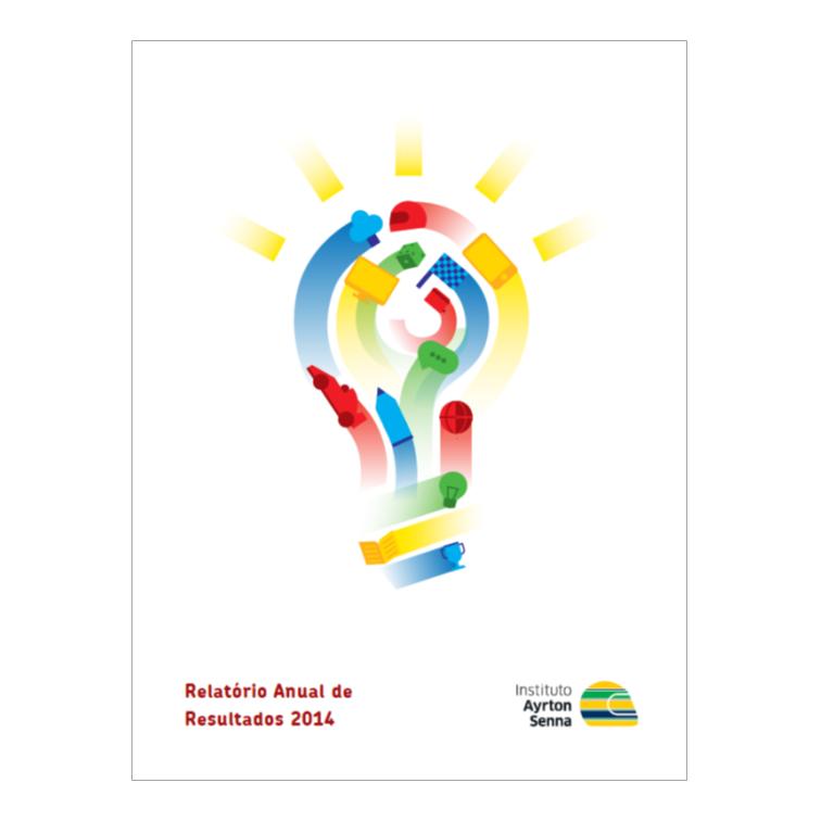 Instituto Ayrton Senna - Relatório Anual de Resultados 2014