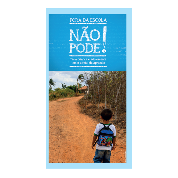 Unicef_Folder_Fora_da_Escola_Nao_Pode_2